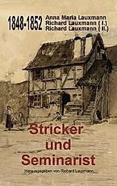 Stricker und Seminarist. Richard Lauxmann, - Buch - Richard Lauxmann,