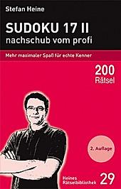 Sudoku 17 - nachschub vom profi. Stefan Heine, - Buch - Stefan Heine,