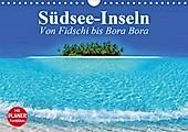 Südsee-Inseln. Von Fidschi bis Bora Bora (Wandkalender 2021 DIN A4 quer) - Kalender - Elisabeth Stanzer,