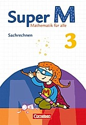 Super M - Mathematik für alle (Zu allen Ausgaben): 3. Schuljahr, Themenheft Sachrechnen. Nicole Wolters, Maike Teusen, - Buch - Nicole Wolters, Maike Teusen,