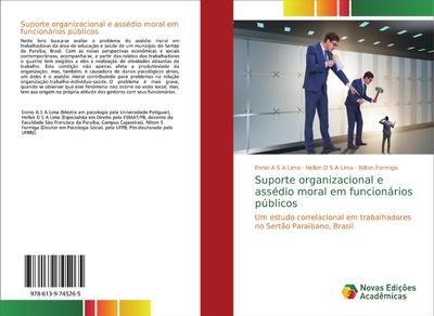 Suporte organizacional e assédio moral em funcionários públicos - Nilton Formiga, Ennio A S A Lima, Hellen D S A Lima,
