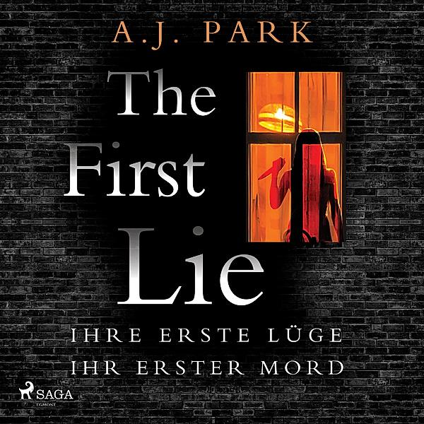 The first lie - Ihre erste Lüge. Ihr erster Mord.