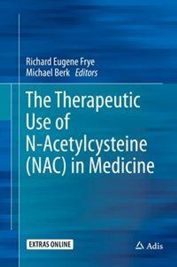 The Therapeutic Use of N Acetylcysteine NAC in Medicine