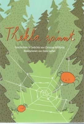 Thekla spinnt - freche schwarz-weiÃ? Illustrationen runden das Buch ab