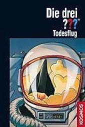 Todesflug / Die drei Fragezeichen Bd.92 - eBook - Ben Nevis,