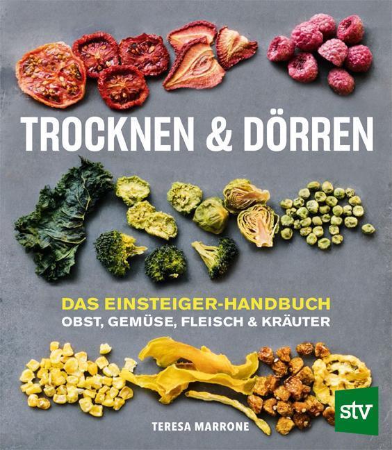Dörren/&Trocknen Zemanek Obst Gemüse Kräuter Pilze Rezept-Buch//Handbuch//Rezepte