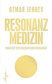 Ullstein eBooks: Resonanz-Medizin - eBook - Otmar Jenner,