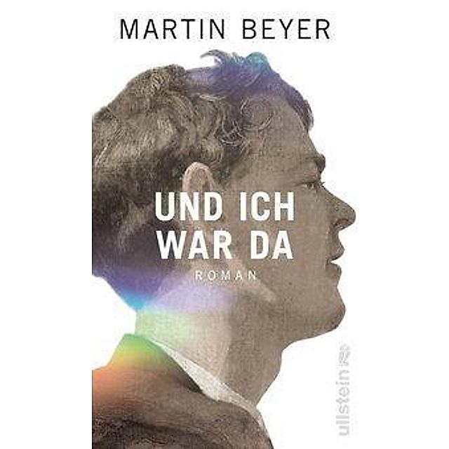 Und ich war da Buch von Martin Beyer versandkostenfrei bei Weltbild.de