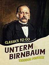 Unterm Birnbaum - eBook - Theodor Fontane,