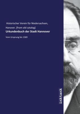 Historischer Verein fu¨r Niedersachsen, H: Urkundenbuch der