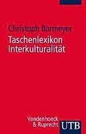 UTB / Vandenhoeck & Ruprecht: Taschenlexikon Interkulturalität - eBook - Christoph Barmeyer,