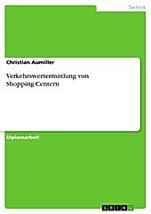 Verkehrswertermittlung von Shopping-Centern - eBook - Christian Aumiller,