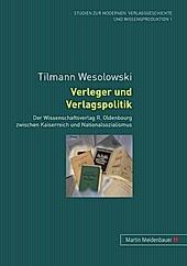 Verleger und Verlagspolitik. Tilmann Wesolowski, - Buch - Tilmann Wesolowski,