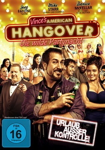 Image of Vince's American Hangover - Die wilde Partynacht