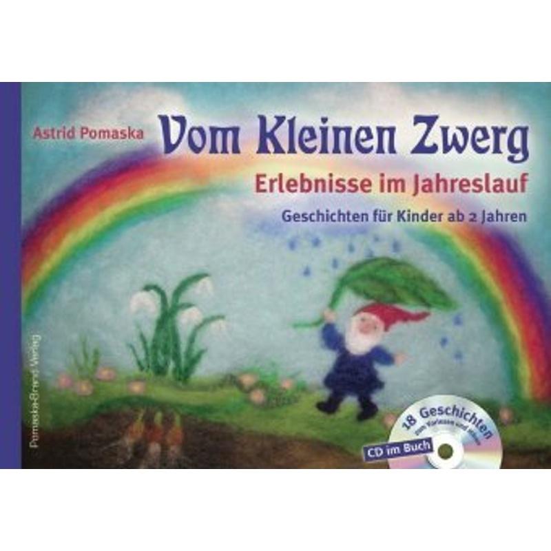 Vom Kleinen Zwerg, m. CD-Audio - Astrid Pomaska