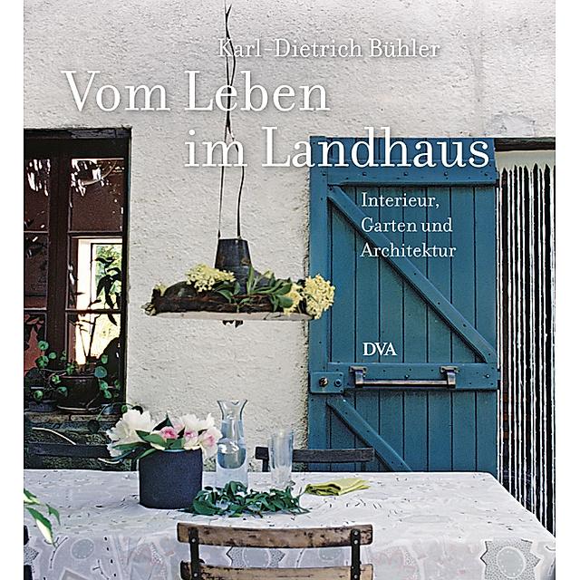 Vom Leben Im Landhaus Buch Versandkostenfrei Bei Weltbild De Bestellen