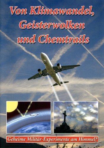 Image of Von Klimawandel, Geisterwolken und Chemtrails