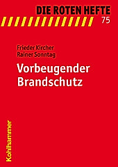 Vorbeugender Brandschutz. Rainer Sonntag, Frieder Kircher, - Buch - Rainer Sonntag, Frieder Kircher,