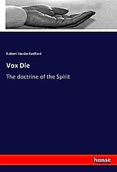 Vox Die. Robert Ainslie Redford, - Buch - Robert Ainslie Redford,