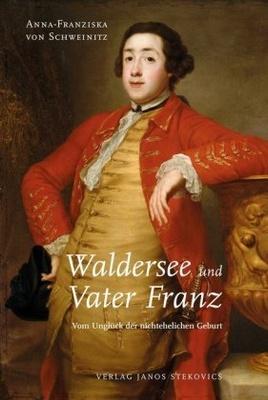 Waldersee und Vater Franz - den Fürsten Leopold III. Friedrich Franz von Anhalt-Dessau um bislang fast unbekannte Facetten. Nicht nur seinpolitisches Wirken
