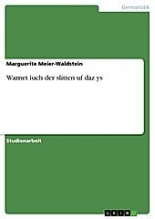 Warnet iuch der slitten uf daz ys - eBook - Marguerite Meier-Waldstein,