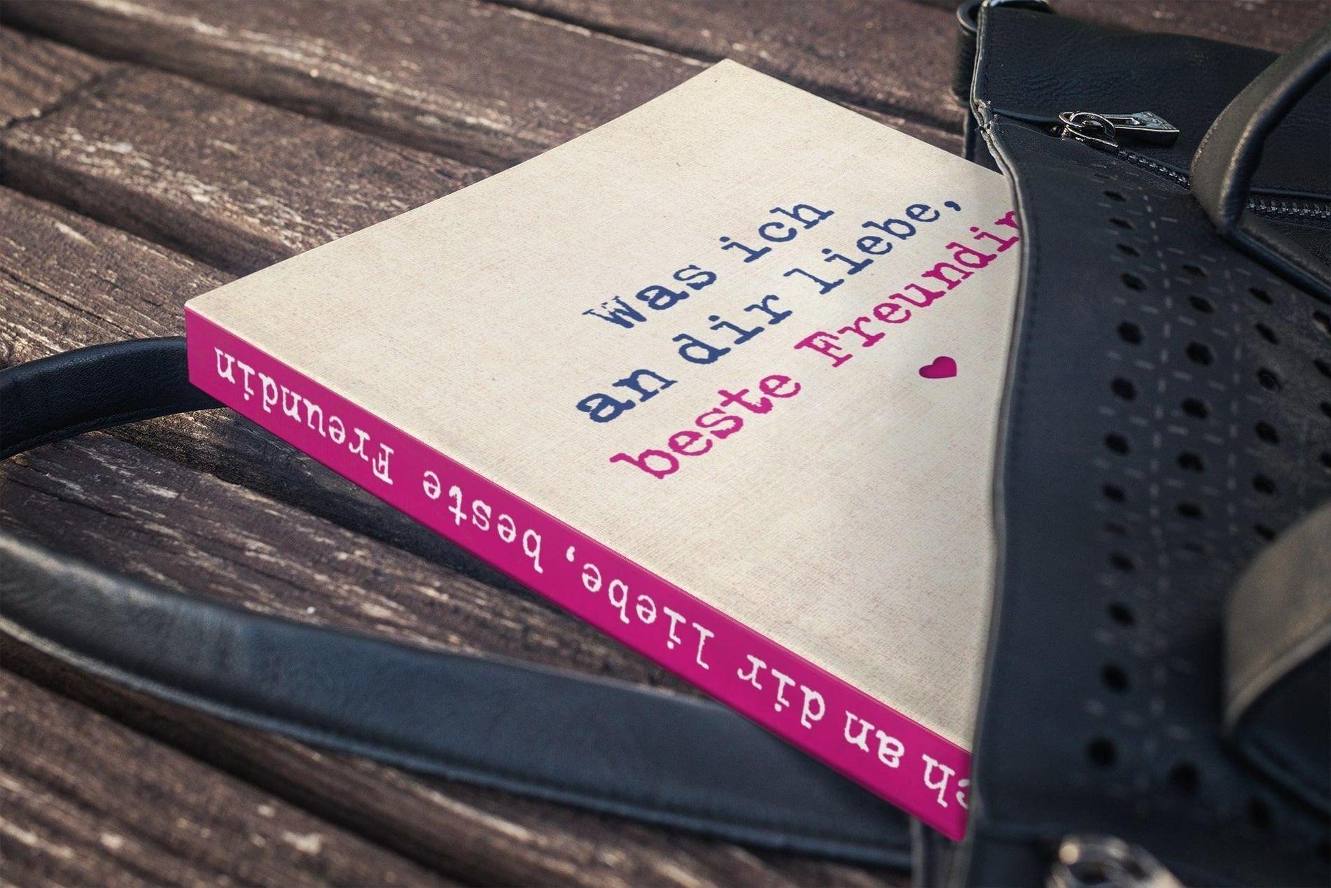 Was ich an dir liebe, beste Freundin Buch