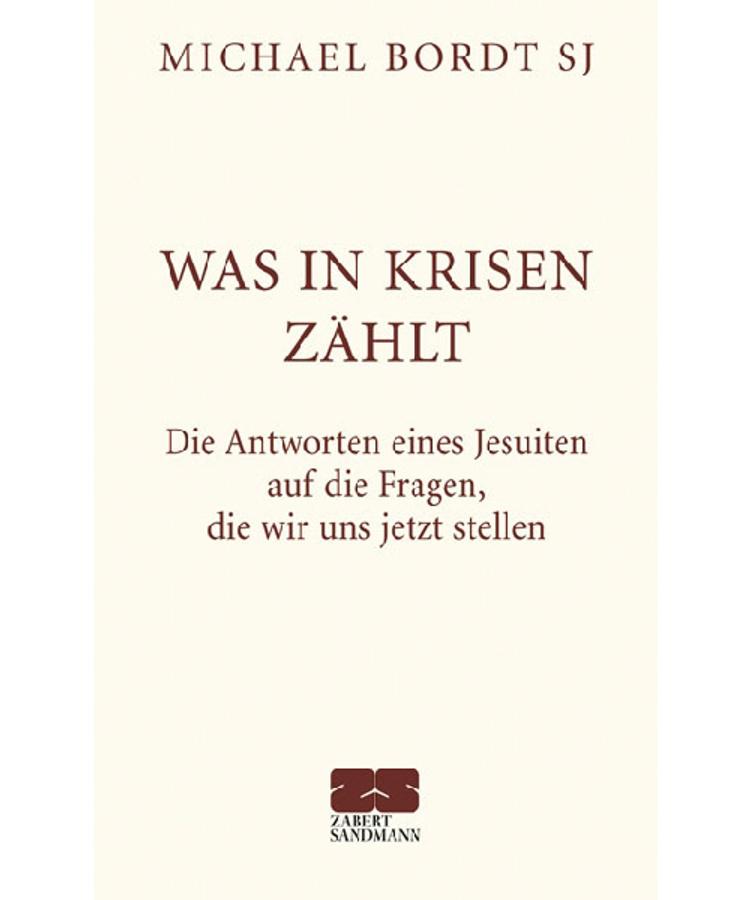 Was In Krisen Zahlt Buch Von Michael Bordt Versandkostenfrei Weltbild De