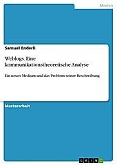 Weblogs - eine kommunikationstheoretische Analyse - eBook - Samuel Enderli,