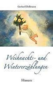Weihnachts- und Wintererzählungen. Gerhard Dallmann, - Buch - Gerhard Dallmann,