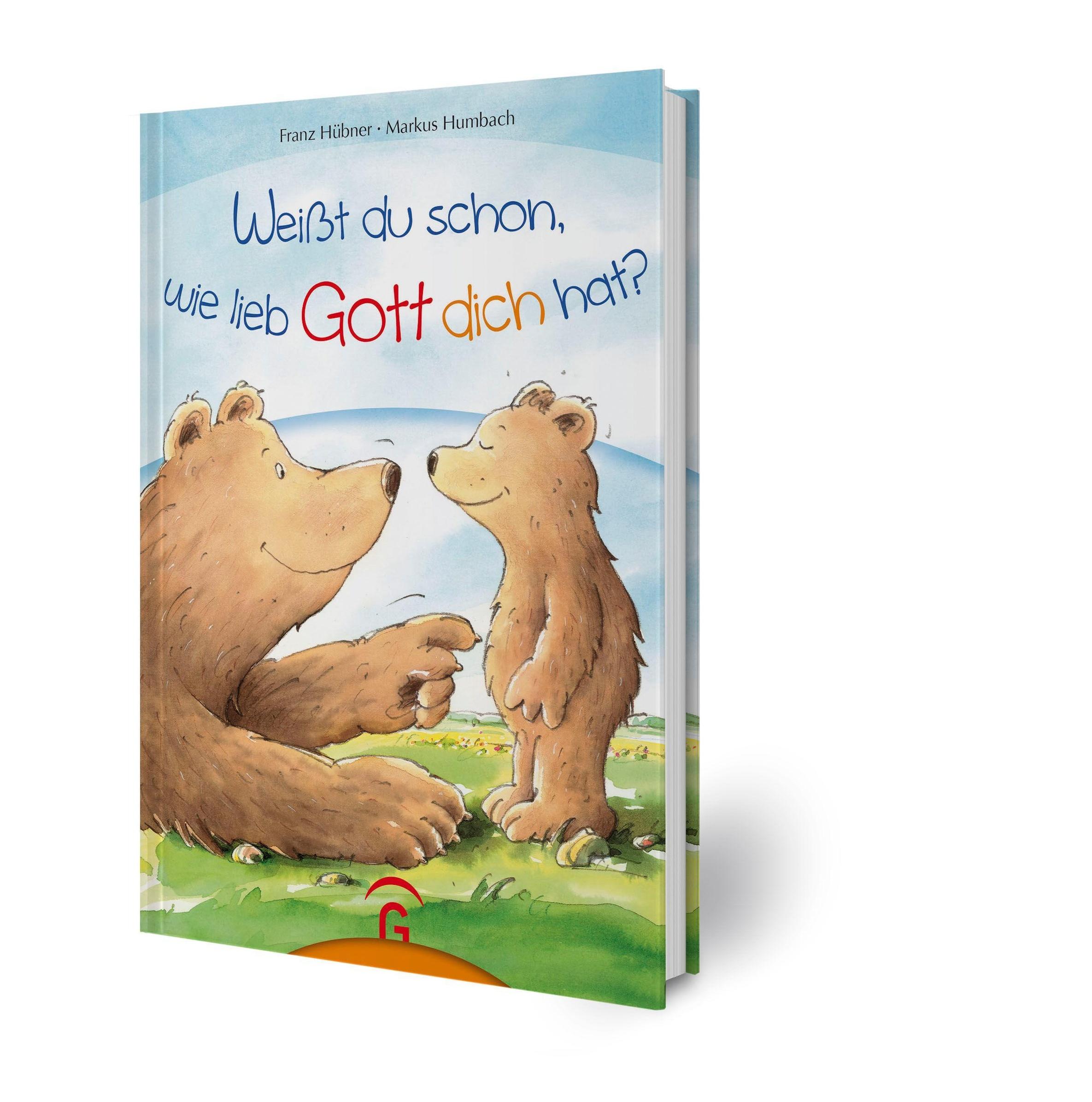 Weißt Du Schon Wie Lieb Gott Dich Hat Buch Versandkostenfrei Bestellen