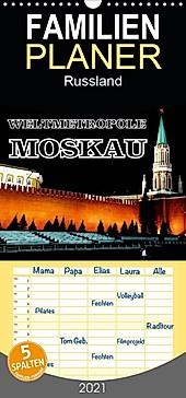 Weltmetropole Moskau - Familienplaner hoch (Wandkalender 2021 , 21 cm x 45 cm, hoch) - Kalender - Henning von Löwis of Menar,