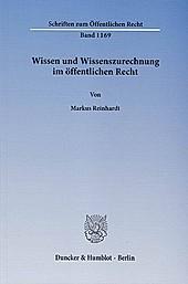 Wissen und Wissenszurechnung im öffentlichen Recht.. Markus Reinhardt, - Buch - Markus Reinhardt,