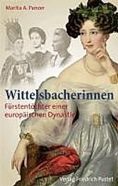 Wittelsbacherinnen. Marita A. Panzer, - Buch - Marita A. Panzer,