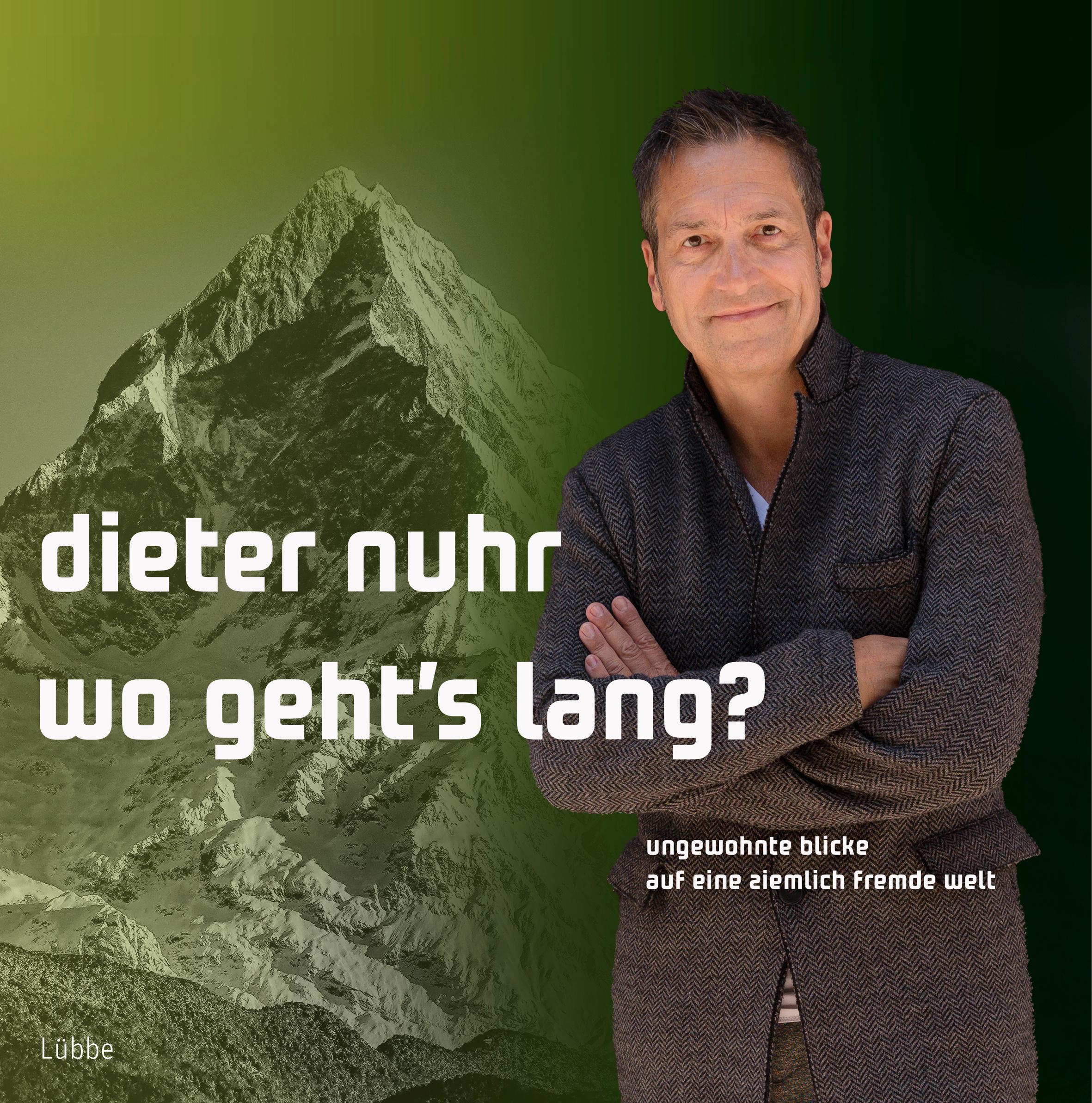 Wo Geht S Lang Buch Von Dieter Nuhr Versandkostenfrei Bei Weltbild De