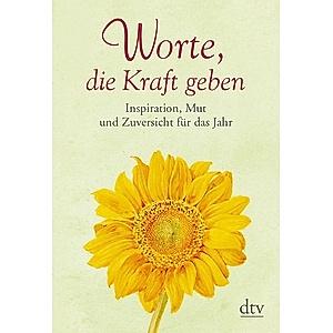 Worte Die Kraft Geben Buch Bei Weltbild Ch Online Bestellen