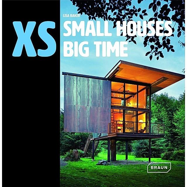 Xs Small Houses Big Time Buch Versandkostenfrei Bei Weltbild De