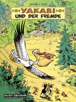 Yakari und der Fremde / Yakari Bd.7 - und der Pelikan einen solchen Bedarf an Fischen hat
