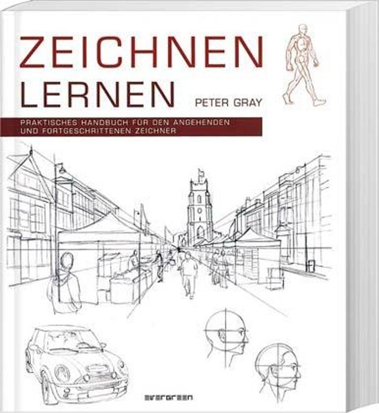 Zeichnen Lernen Buch Von Peter Gray Versandkostenfrei Bei Weltbild De