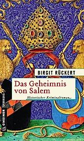 Zisterziensermönch Johannes: 1 Das Geheimnis von Salem - eBook - Birgit Rückert,