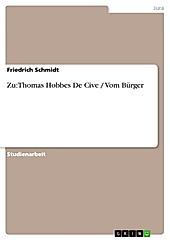 Zu: Thomas Hobbes De Cive / Vom Bürger - eBook - Friedrich Schmidt,