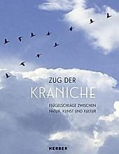 Zug der Kraniche.  - Buch