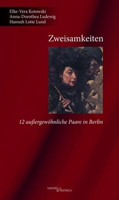 Zweisamkeiten - Elke-Vera Kotowski