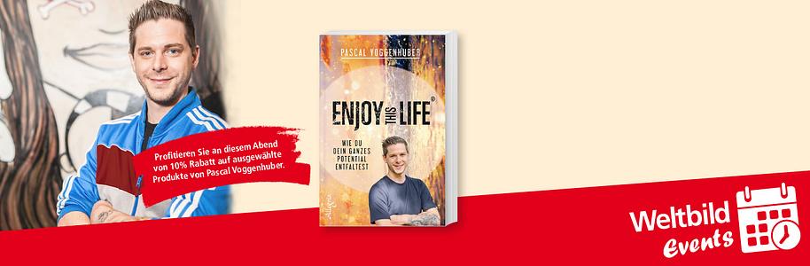 #«Enjoy this Life»  ####Vortrag mit Pascal Voggenhuber   ####06. April 2017