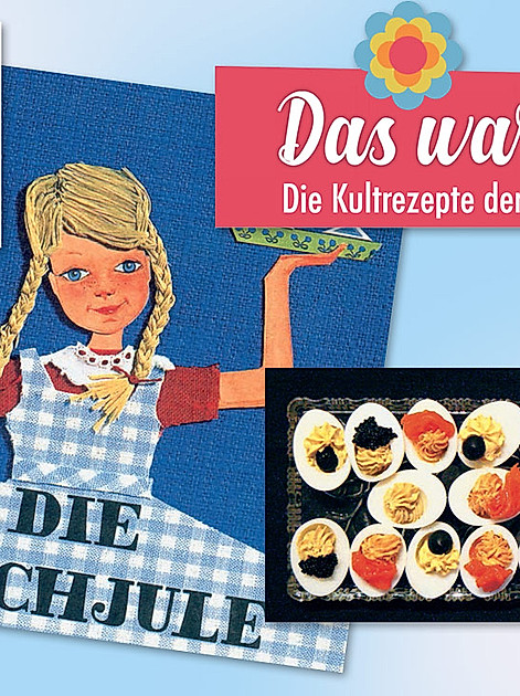 Nostalgie im Kochbuch: Das war spitze!