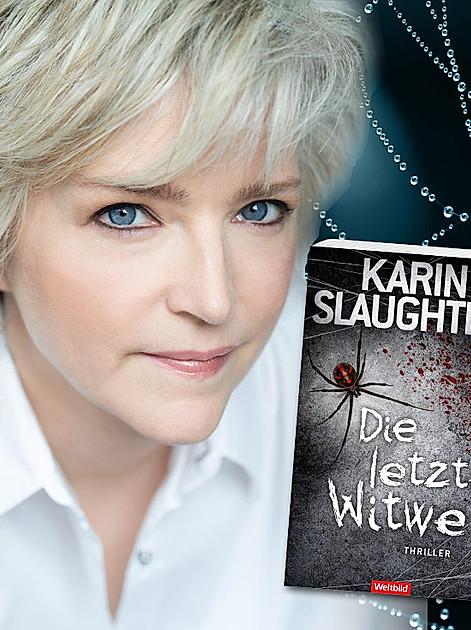 Karin Slaughter: Die letzte Witwe