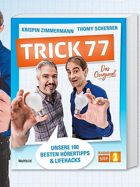 Trick 77: Die 100 Lieblingstricks von Krispin Zimmermann & Thomy Scherrer