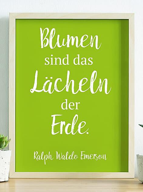 Blumen sind das Lächeln der Erde, Ralph Waldo Emerson