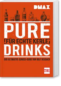NEU: DMAX Pure Drinks für echte Kerle