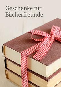 Bild: Geschenke für Bücherfreunde