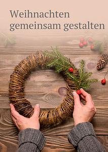 Bild: Weihnachten gemeinsam gestalten
